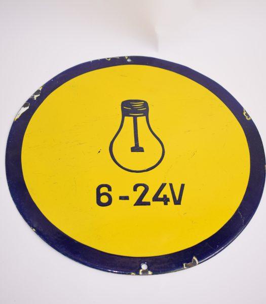 Vintage 6-24 Volt sign