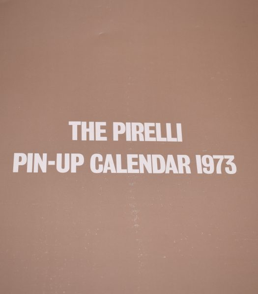 The Pirelli Pin-Up calender 1973